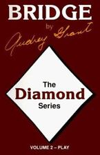 Diamond Series: Introduction to Bridge Play of the Hand by Grant, Audrey