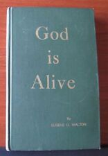 God Is Alive by Eugene O Walton - 1970 Hardcover - Mormon - Zion