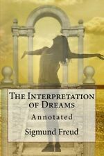The Interpretation of Dreams: Annotated