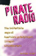 Pirate Radio: The Incredible Saga of America's Underground, Illegal-ExLibrary