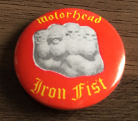 MOTORHEAD Iron Fist BUTTON BADGE - English Classic Rock Band - Lemmy 25mm Pin