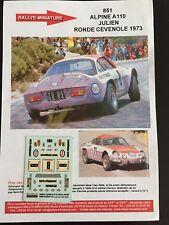 DECALS 1/43 ALPINE RENAULT A110 JULIEN RONDE CEVENOLE 1973 RALLYE RALLY WRC
