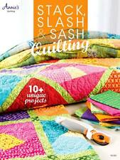 NEW ANNIES STACK SLASH & SASH QUILTING 10   UNIQUE PROJECTS