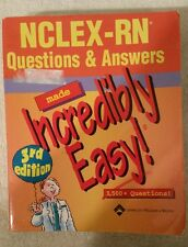 NCLEX-RN Questions and Answers Made Incredibly Easy! 3rd edition