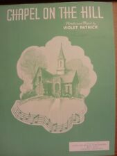 """VINTAGE SHEET MUSIC-""""Chapel on the Hill"""""""
