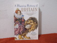 A Rhyming History of Britain : 55 B.C.-A.D. 1966 by James Muirden (2003,...