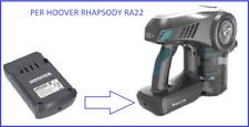 Batteria al Litio per Aspirapolvere HOOVER Ricambio RHAPSODY Power Ricambi RA22