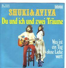 """""""7"""" - SHUKI & AVIVA - Du und ich und zwei Träume"""