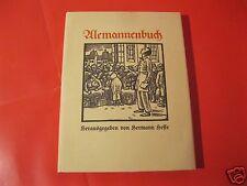 ALEMANNENBUCH Faksimile Ausgabe Hermann Hesse mit Widmung Volker Michels