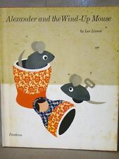 Leo Lionni. Alexander & the Wind-Up Mouse. 1st Ed, 1st DJ 1969
