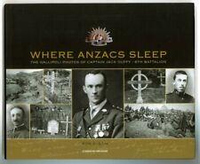 Where Anzacs Sleep The Gallipoli Photos of Captain Jack Duffy 8th Battalion - HC