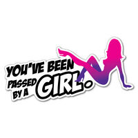 You Been Pass By A Girl Sticker Decal JDM Car Drift Vinyl Funny Turbo #5225K