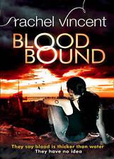 Blood Bound, Rachel Vincent, Excellent Book
