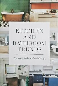 KITCHEN AND BATHROOM TRENDS MAG 2021 = THE LATEST LOOKS AND STYLISH BUYS