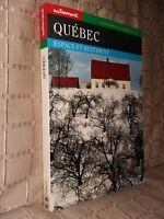 Québec espace et sentiment éditions autrement