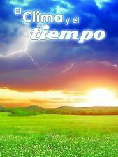 El clima y el tiempo / Climate and Weather (Exploremos la Ciencia) (Spanish