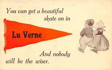 """Nobody Will Be the Wiser"" in Lu Verne Iowa~Get an Ice Skate On~1912 Pennant PC"