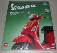 Vespa Piaggio Motorroller - Das offizielle Buch - Alle Modelle seit 1945 Neu!