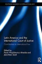Latin America and the International Court of Justice: Contributions to Internati
