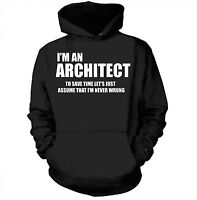 I Am An Architect Hoodie Gift For Architect Hooded Sweatshirt Sweater
