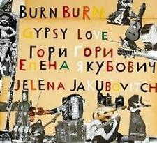 Jakubovitch,Jelena - Burn Burn Gypsy Love