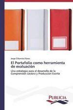 USED (LN) El Portafolio como herramienta de evaluación: Una estrategia para el