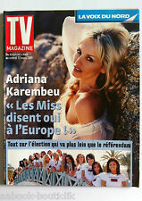 TV Magazine du 6/03/2005;  Interview Adriana Karembeu et Miss/ 1er Compagnie
