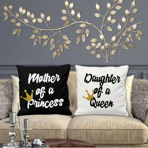 MOTHER OF A PRINCESS AND DAUGHTER OF A QUEEN CUSHION COVER MOTHERS DAY MUM SON