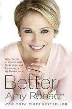 Better: How I Let Go of Control, Held On to Hope, and Found Joy in My Darkest