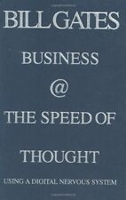 Business @ the Speed of Thought: Succeeding in the Digital Economy by Bill Gates