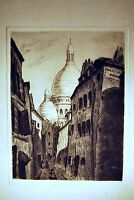 GRAVURE ORIGINALE RUE à MONTMARTRE signée Leroy 9/10 XXè 22,5x16,8 cm