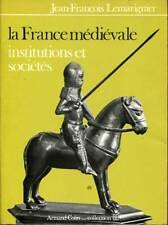 J.F LEMARIGNIER: LA FRANCE MEDIEVALE. ARMAND COLIN.1975