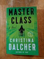 Master Class: A Novel by Christina Dalcher (ARC April 2020, Paperback) Dystopian