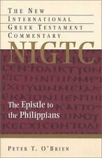 New International Greek Testament Commen: The Epistle to the Philippians by Pete