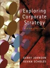 Exploring Corporate Strategy: Text Only,Gerry Johnson, Kevan Scholes