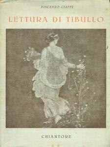 LETTURA DI TIBULLO  CIAFFI VINCENZO CHIANTORE 1944