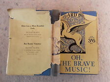 Oh, The Brave Music! By Richard Blaker 1936 cheap edition (M)