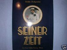 SEINERZEIT TEDDY PODGORSKI ÖSTERREICHISCHER ALLTAG