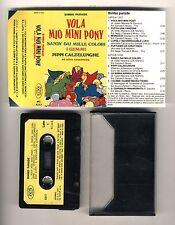Mc VOLA MIO MINI PONY Sandy Puffi Pippi Bimbo Parade 1987 musicassetta Sigle Tv