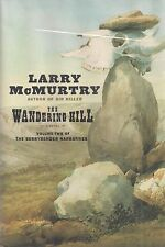 """LARRY McMURTRY """"The Wandering Hill"""" SIGNED First Printing in NEAR FINE Condition"""