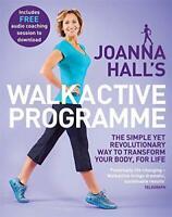 Joanna Hall's Walkactive Programa: Simples Aún Revolutionary Way To Transfor