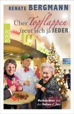 Über Topflappen freut sich ja jeder (2015) - Renate Bergmann - UNGELESEN