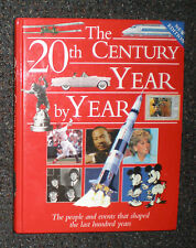THE 20TH CENTURY YEAR BY YEAR IN DETAIL HISTORY STORIES AND AMAZING PHOTO'S