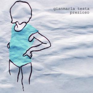 GIANMARIA TESTA - PREZIOSO - LP 180gr. GATEFOLD NUOVO