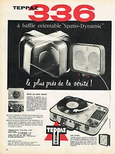 PUBLICITE ADVERTISING 014   1958   TEPPAZ 336  SPACIO-DYNAMIC  éléctrophone