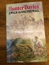 Hunter Davies - A Walk Along The Wall. Hadrian's Wall. 1st Edition. 1974