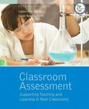 Classroom Assessment : Supporting Teaching and Learning in Real Classrooms by Su