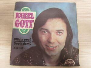 Single /  Karel Gott ?– P?ijela Pou? / Dopis Dom?  / RARITÄT /
