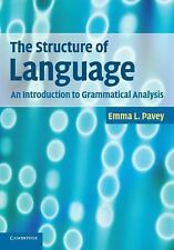 The Structure of Language: An Introduction to Grammatical Analysis (Paperback or