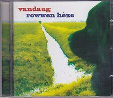 Rowwen Heze -Vandaag Cd album